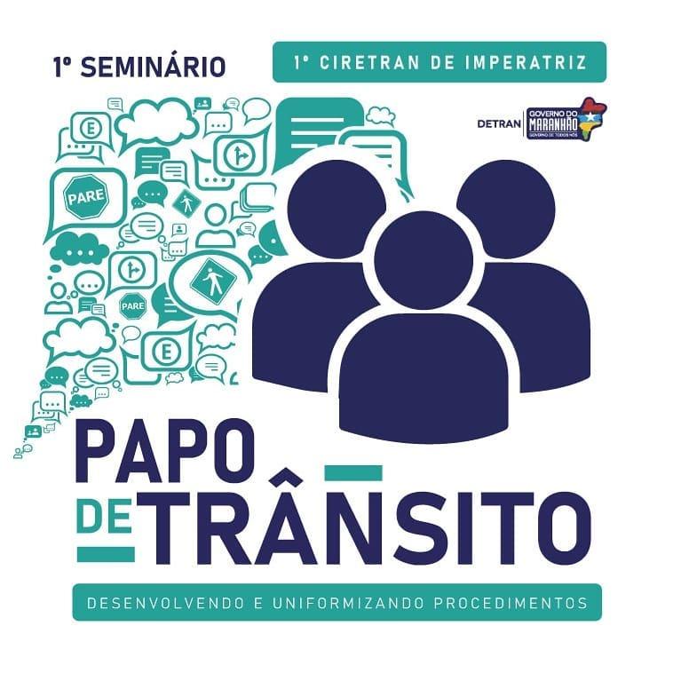 """I SEMINÁRIO PAPO DE TRÂNSITO """"DESENVOLVENDO E UNIFORMIZANDO PROCEDIMENTOS"""""""