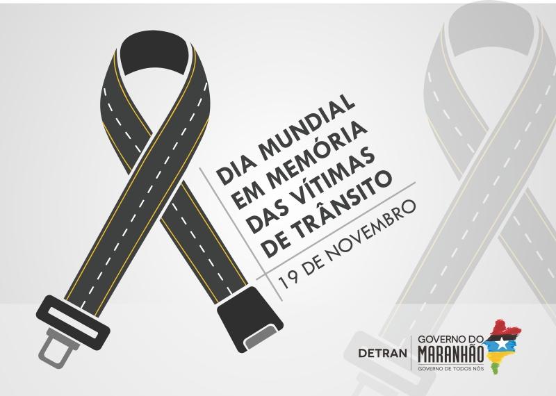 """Detran-MA participa de ações no """"Dia Mundial em Memória das Vítimas do Trânsito"""""""