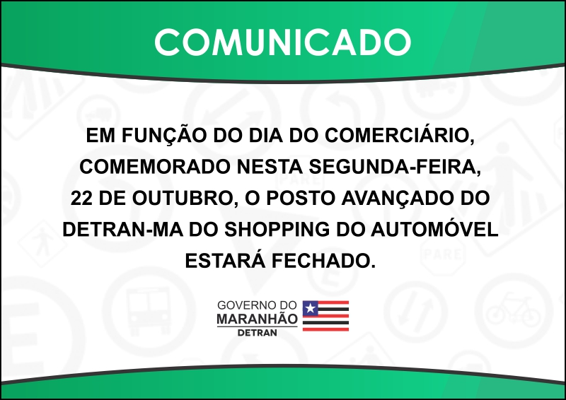 COMUNICADO - Posto Avançado do Shopping do Automóvel estará fechado nesta segunda-feira (22)