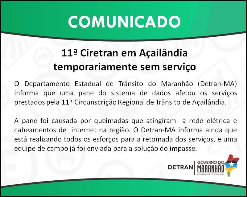 11ª Ciretran em Açailândia temporariamente sem serviço