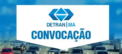 Detran-MA convoca Examinadores de Trânsito aprovados no Seletivo