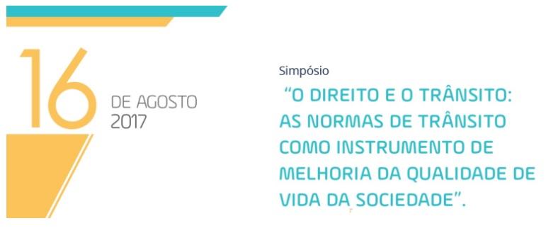 "AND promove simpósio: ""O Direito e O Trânsito"""