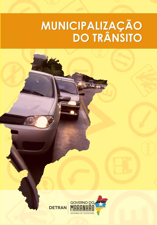 Detran-MA participa de Seminário de Municipalização do Trânsito